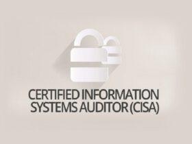 دوره ISACA Certified Information Systems Auditor – CISA